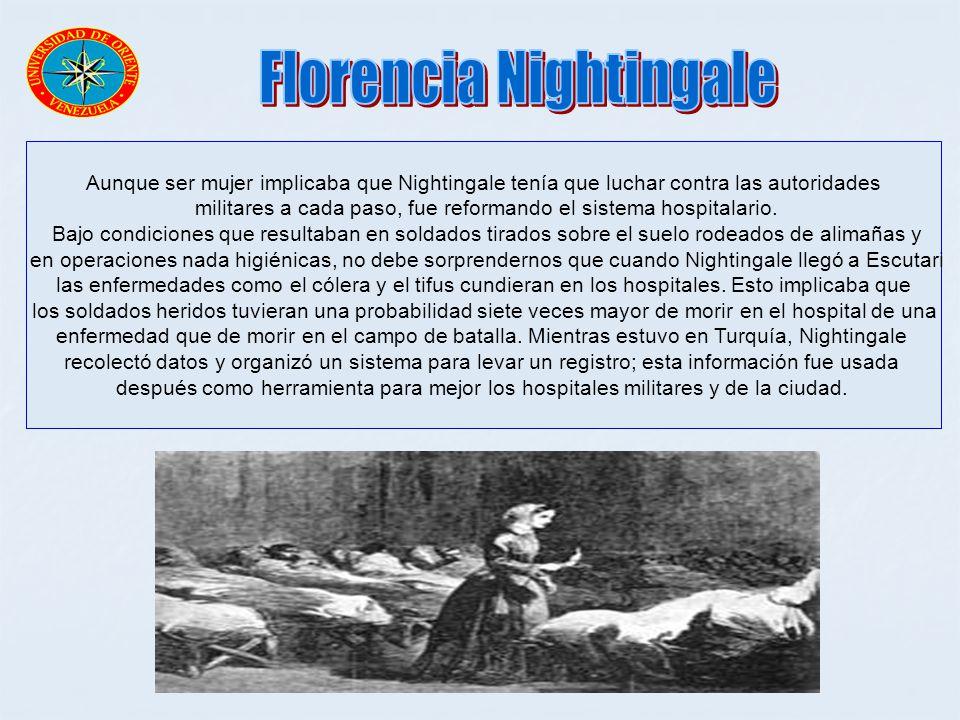 Aunque ser mujer implicaba que Nightingale tenía que luchar contra las autoridades militares a cada paso, fue reformando el sistema hospitalario. Bajo