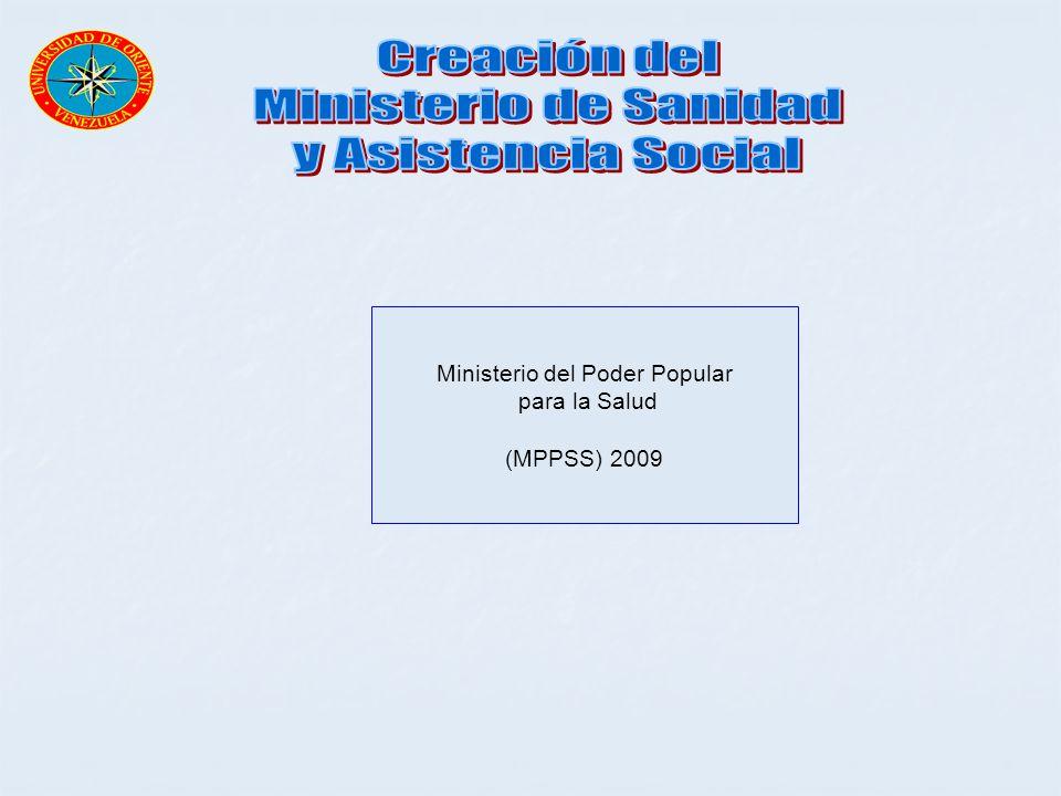 Ministerio del Poder Popular para la Salud (MPPSS) 2009