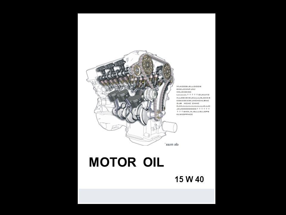 MOTOR OIL 15 W 40