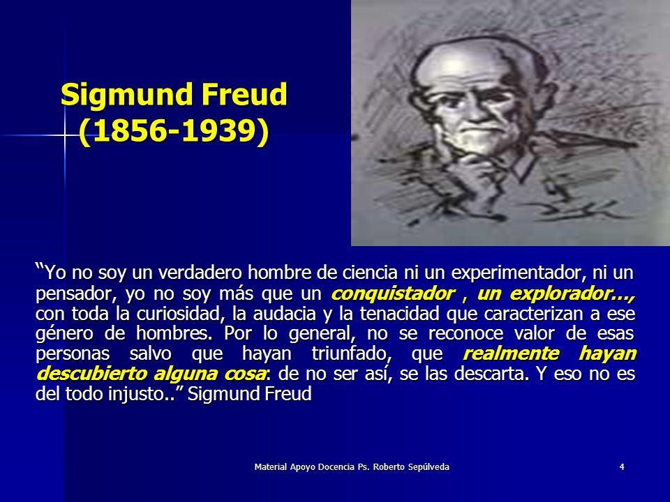Material Apoyo Docencia Ps. Roberto Sepúlveda 4 Yo no soy un verdadero hombre de ciencia ni un experimentador, ni un pensador, yo no soy más que un co
