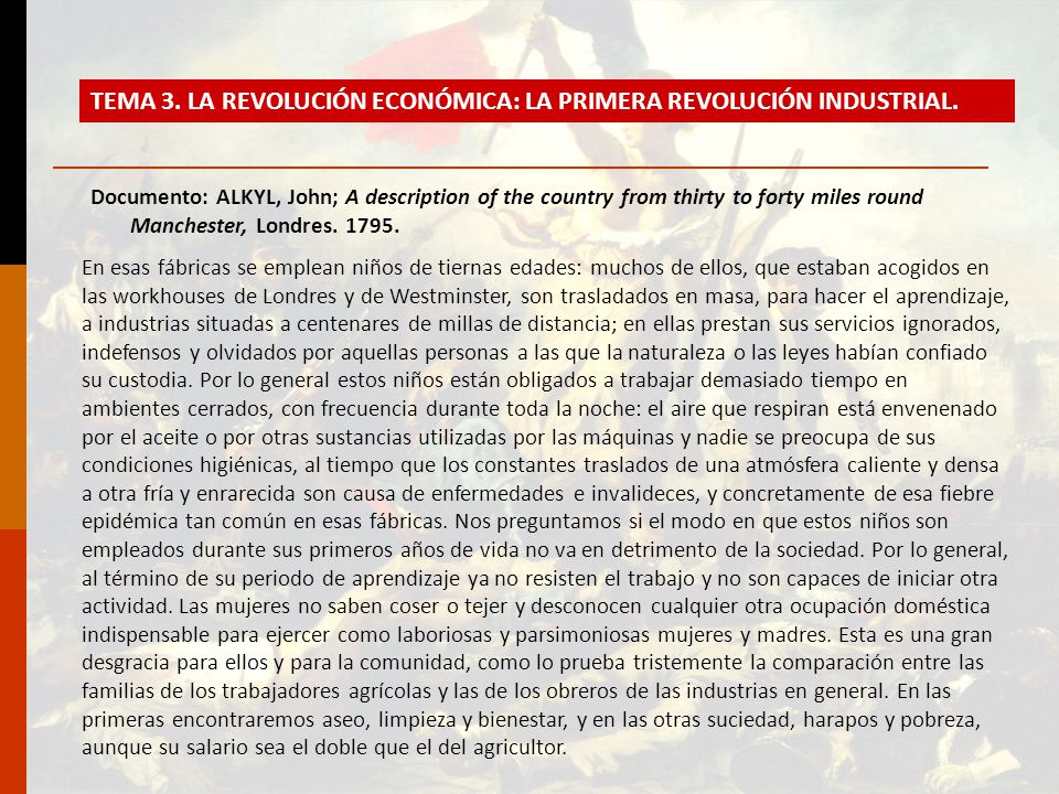 Documento: ALKYL, John; A description of the country from thirty to forty miles round Manchester, Londres. 1795. TEMA 3. LA REVOLUCIÓN ECONÓMICA: LA P