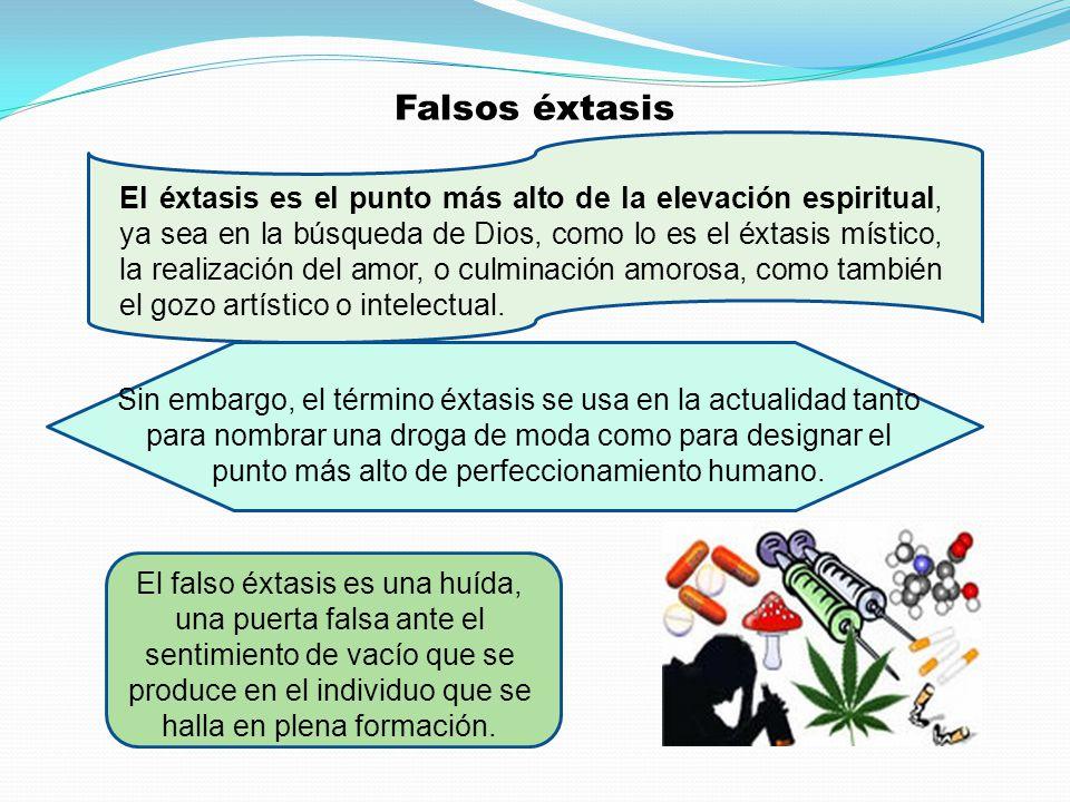 Falsos éxtasis El éxtasis es el punto más alto de la elevación espiritual, ya sea en la búsqueda de Dios, como lo es el éxtasis místico, la realizació
