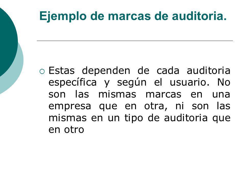 Ejemplo de marcas de auditoria.Estas dependen de cada auditoria específica y según el usuario.