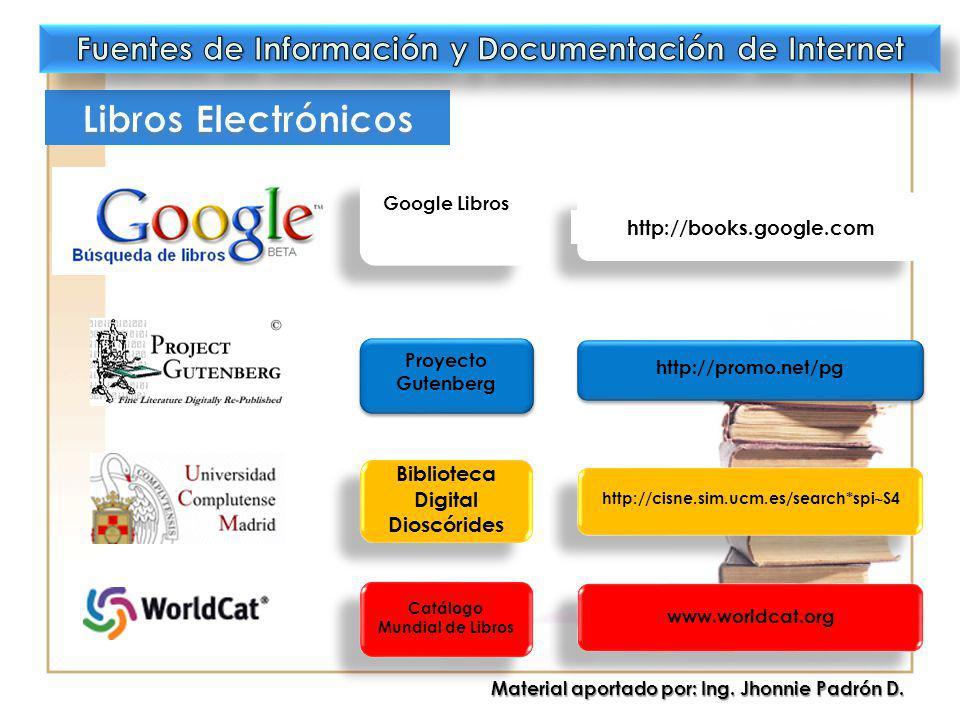 Google Libros http://books.google.com Proyecto Gutenberg http://promo.net/pg Biblioteca Digital Dioscórides http://cisne.sim.ucm.es/search*spi S4 www.