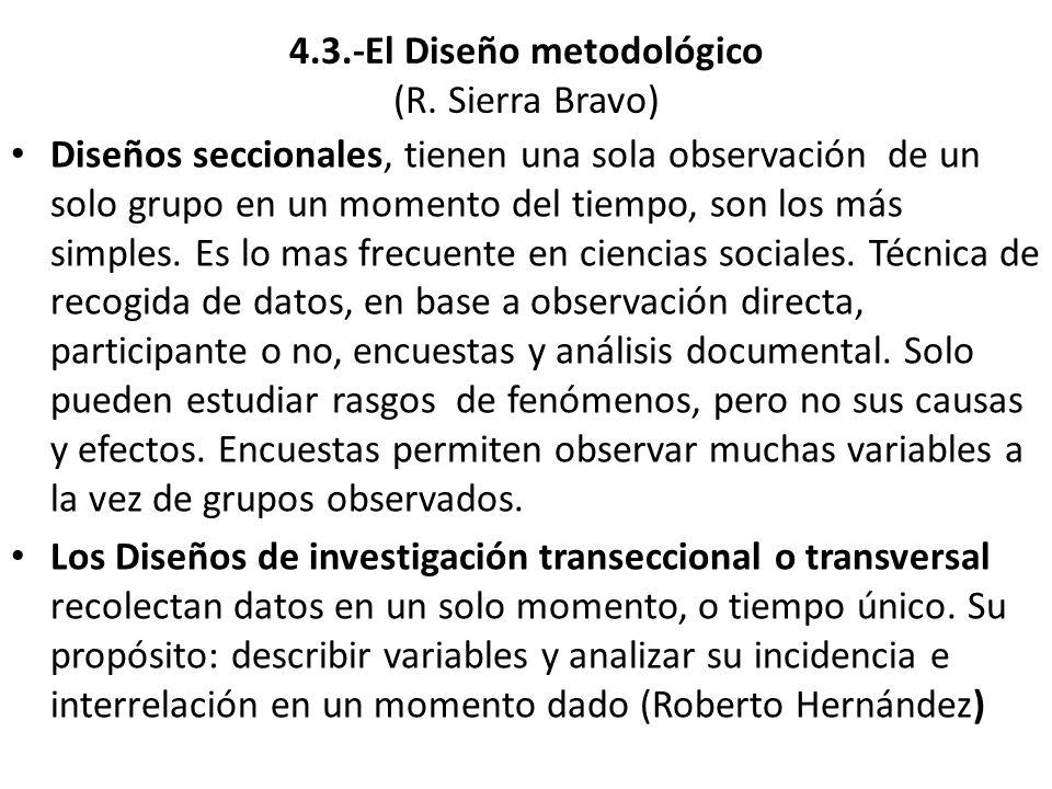 4.3.-El Diseño metodológico (R.