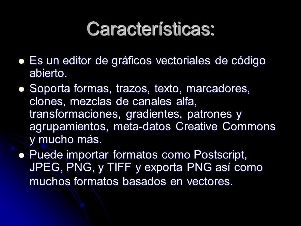 Características: Es un editor de gráficos vectoriales de código abierto.