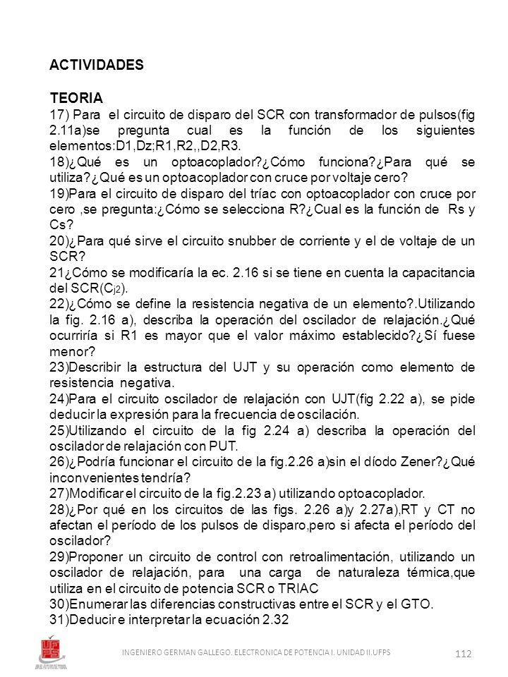 ACTIVIDADES TEORIA 17) Para el circuito de disparo del SCR con transformador de pulsos(fig 2.11a)se pregunta cual es la función de los siguientes elem