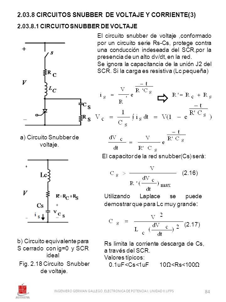 2.03.8 CIRCUITOS SNUBBER DE VOLTAJE Y CORRIENTE(3) 2.03.8.1 CIRCUITO SNUBBER DE VOLTAJE El circuito snubber de voltaje,conformado por un circuito seri