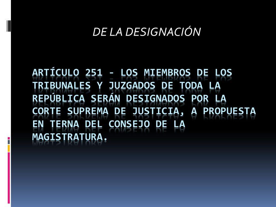 DE LA DESIGNACIÓN