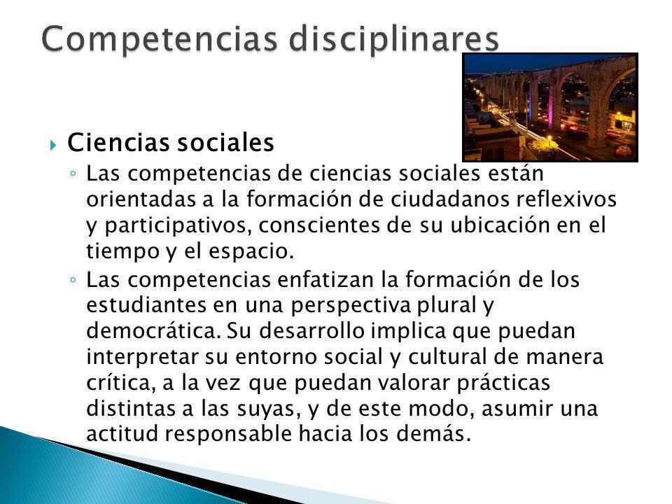 Identifica el conocimiento social y humanista como una construcción en constante transformación.