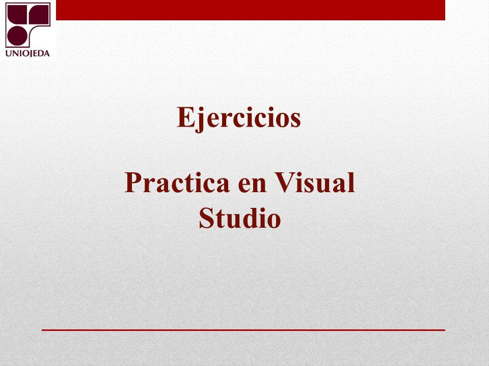 Ejercicios Practica en Visual Studio