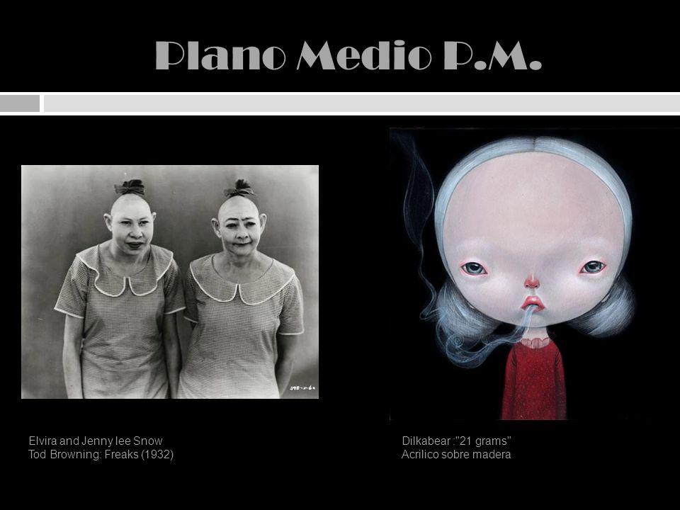 Plano Medio P.M. Elvira and Jenny lee Snow Tod Browning: Freaks (1932) Dilkabear :