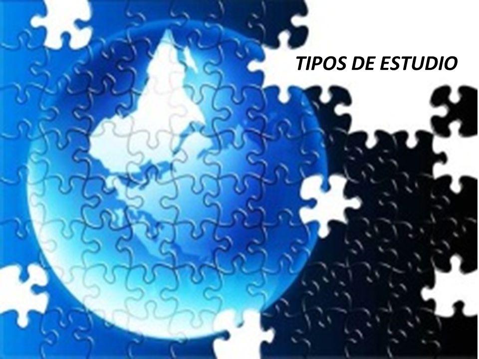 TIPOS DE ESTUDIO