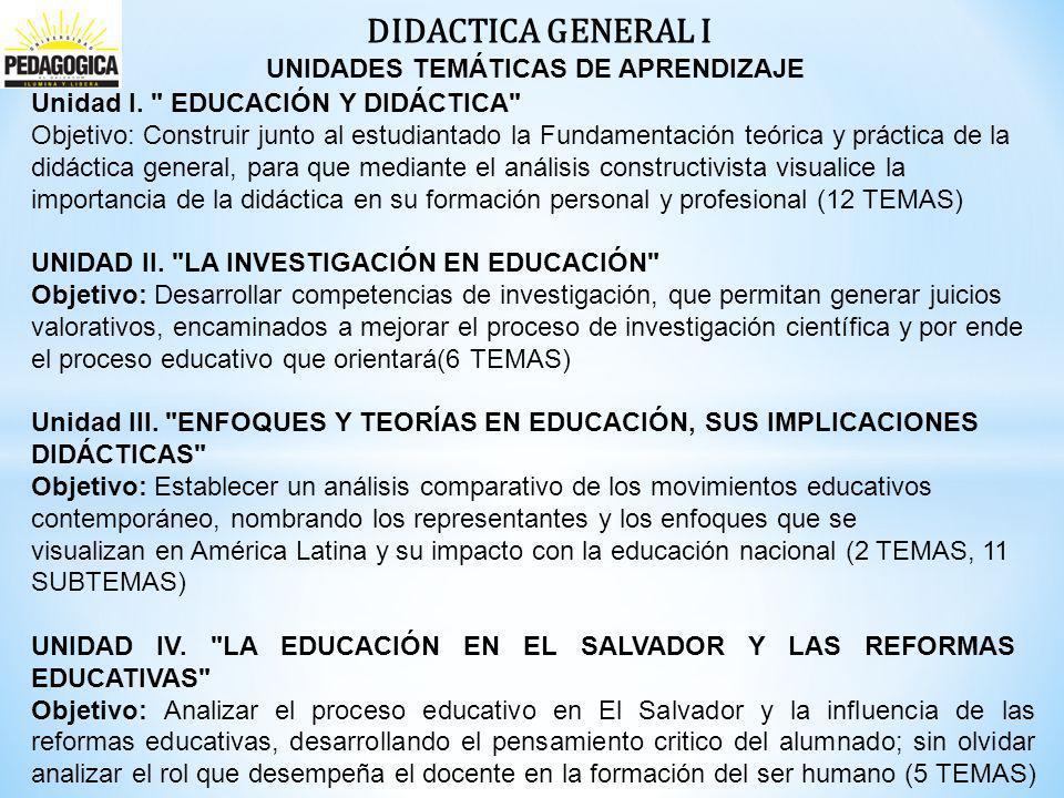 DIDACTICA GENERAL I UNIDADES TEMÁTICAS DE APRENDIZAJE Unidad l.