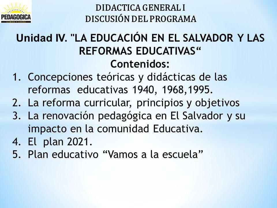 DIDACTICA GENERAL I DISCUSIÓN DEL PROGRAMA Unidad IV.