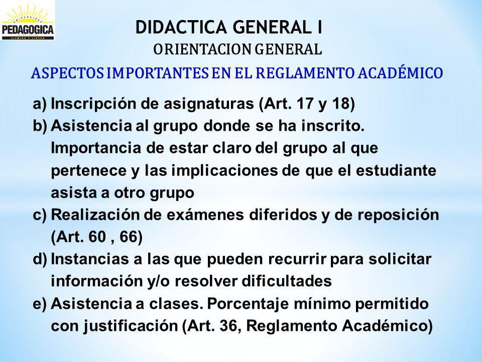 DIDACTICA GENERAL I a)Inscripción de asignaturas (Art.