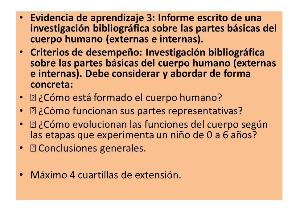Evidencia de aprendizaje 3: Informe escrito de una investigación bibliográfica sobre las partes básicas del cuerpo humano (externas e internas). Crite