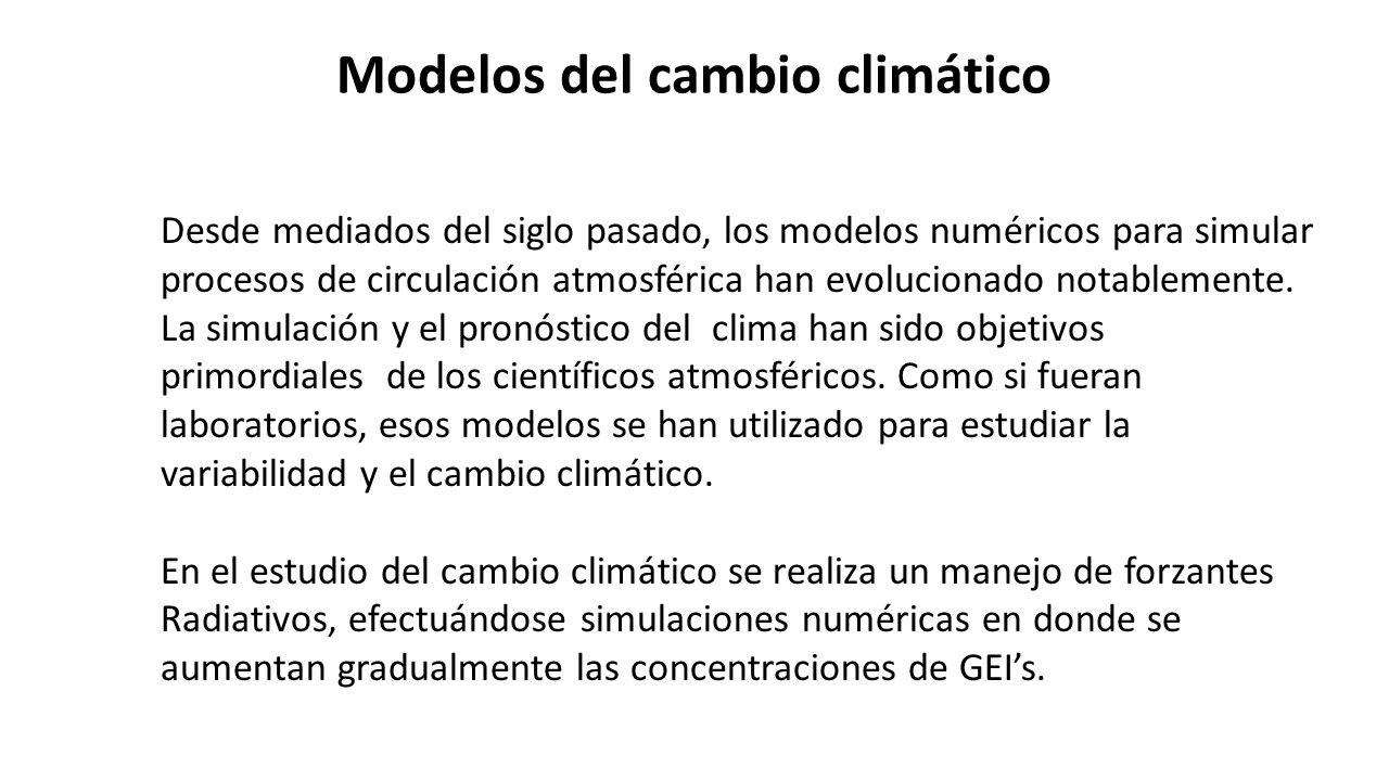 Modelos del cambio climático Desde mediados del siglo pasado, los modelos numéricos para simular procesos de circulación atmosférica han evolucionado notablemente.