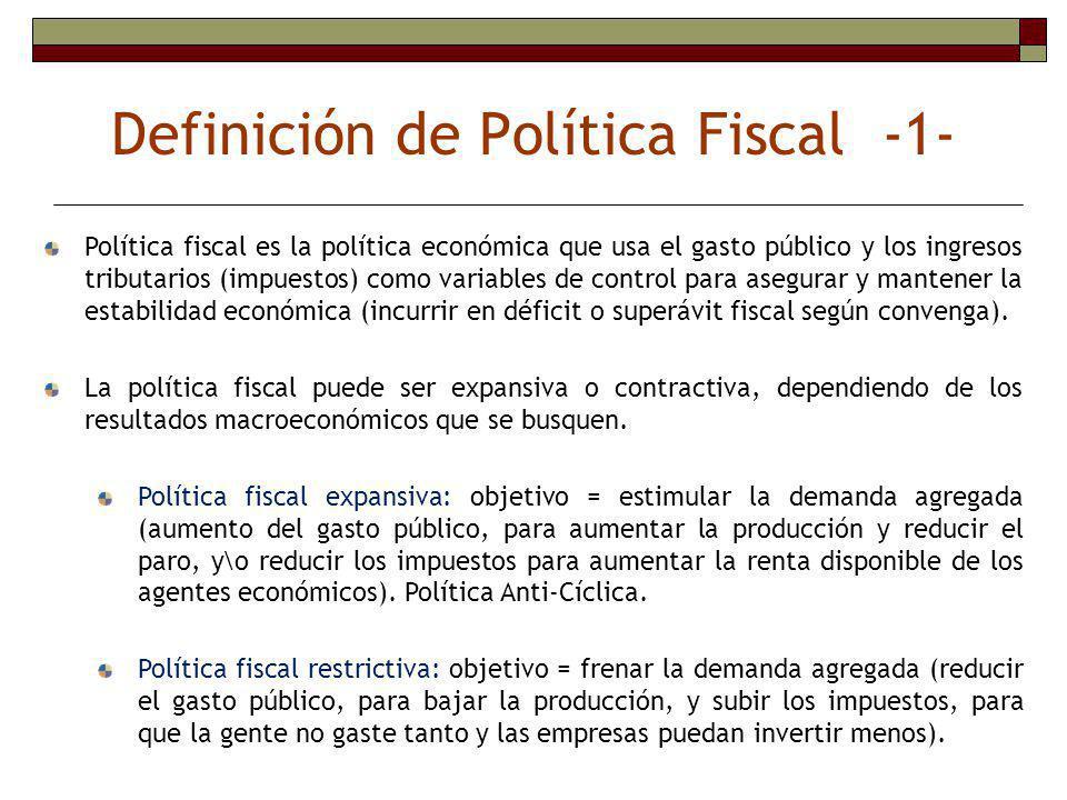 Política fiscal Política fiscal como instrumento de ajuste estructural