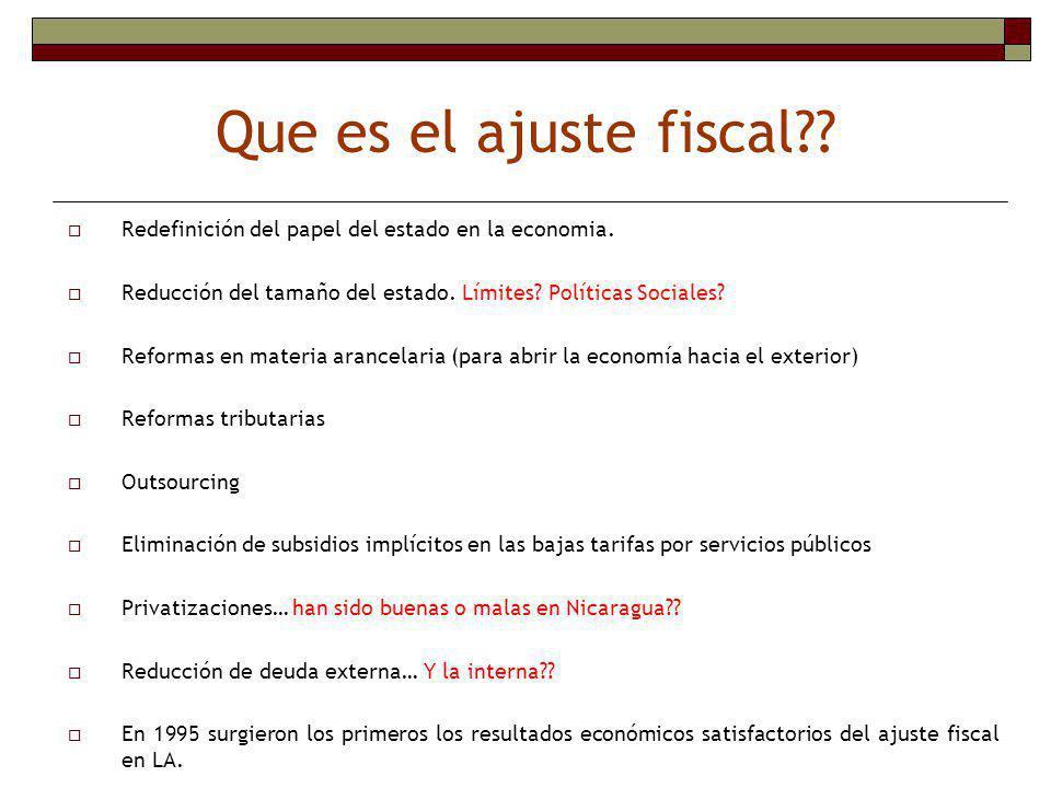 Política fiscal como instrumento de ajuste estructural -3- La gestión fiscal ha sido la principal causa de problemas tales como una elevada inflación, un crecimiento desmedido del déficit en cuenta corriente y un estancamiento del producto.