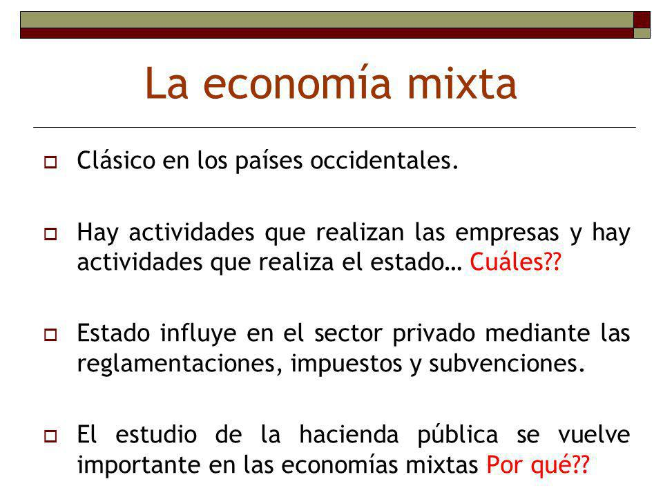La economía mixta Clásico en los países occidentales.
