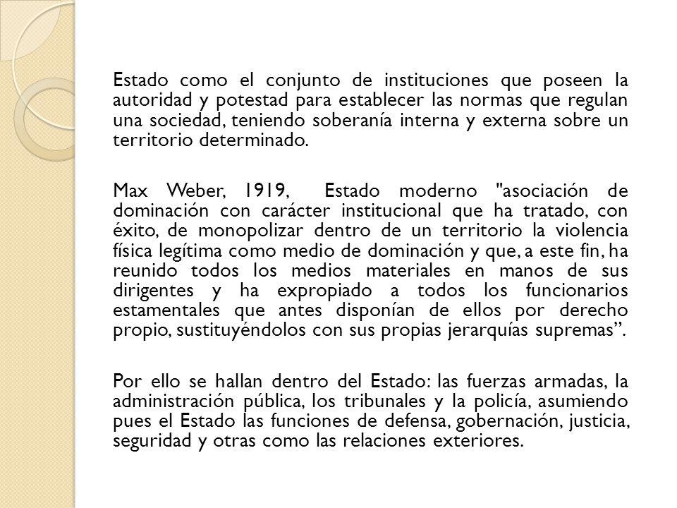 Estado: Deriva del latin status .