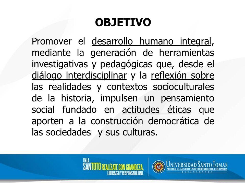 DESARROLLO ESTRATEGICO DE FORMACION HUMANA (1) Saberes Disciplinares Especializados (Área Socio-humanística) (3) Desarrollo Humano Integral (Habilidades para la Vida) (2) Construcción de Relacionalidad (Diálogos intersubjetivos e interdisciplinares) (4) Ethos Vital (Atmósfera Educacional) FORMACIÓN HUMANA