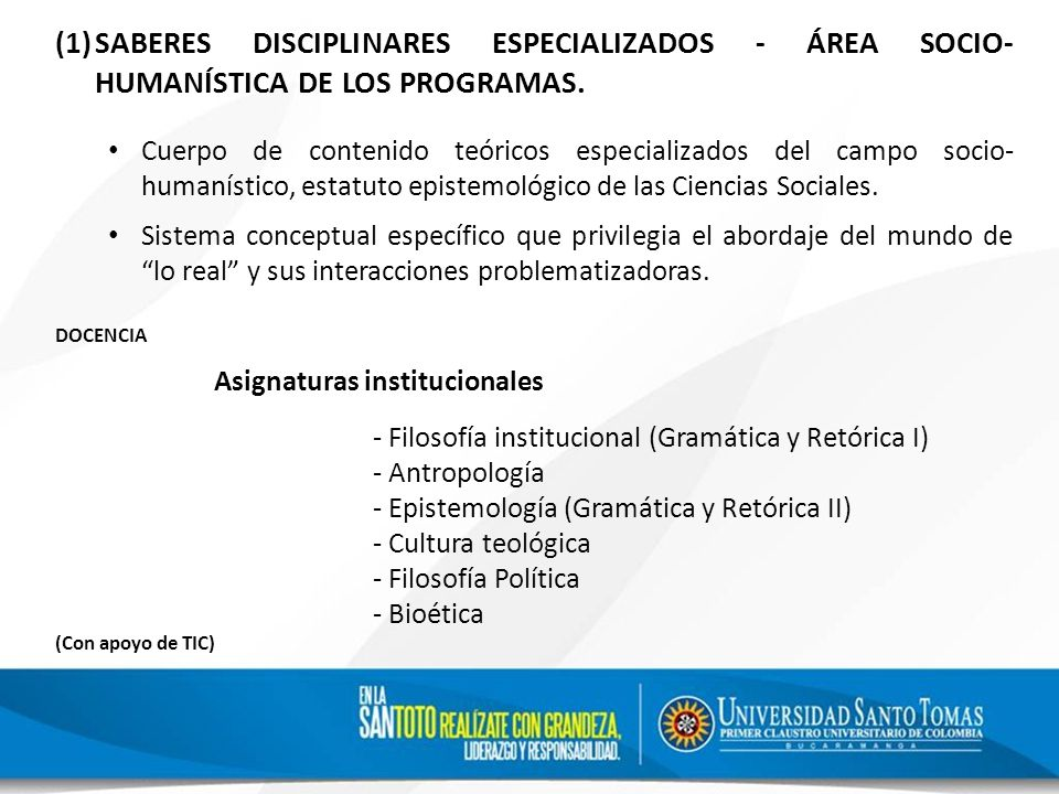 (1)SABERES DISCIPLINARES ESPECIALIZADOS - ÁREA SOCIO- HUMANÍSTICA DE LOS PROGRAMAS.