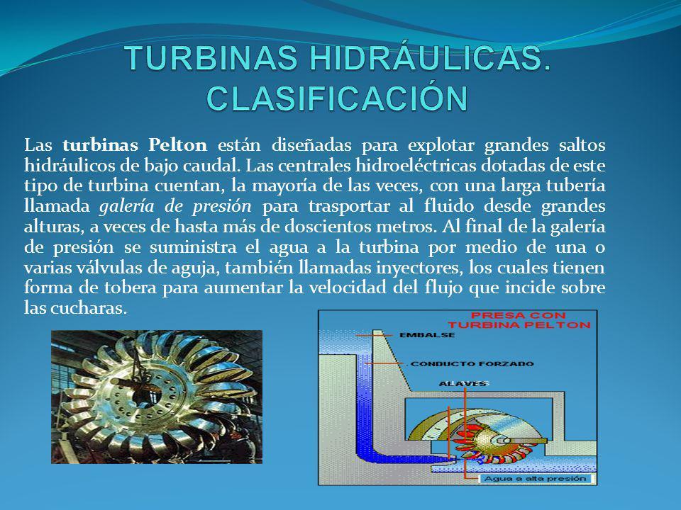 Turbina Francis: Son turbinas de flujo mixto y de reacción.