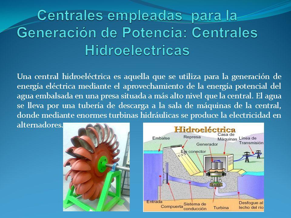 Una central hidroeléctrica es aquella que se utiliza para la generación de energía eléctrica mediante el aprovechamiento de la energía potencial del agua embalsada en una presa situada a más alto nivel que la central.
