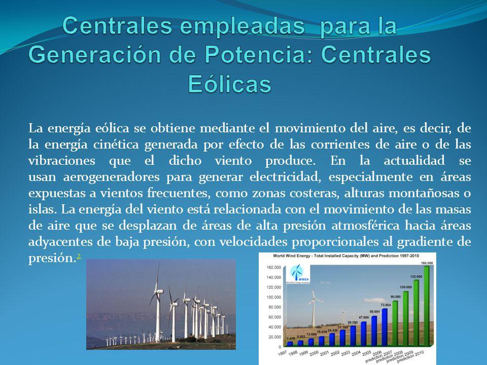 La energía eólica se obtiene mediante el movimiento del aire, es decir, de la energía cinética generada por efecto de las corrientes de aire o de las vibraciones que el dicho viento produce.