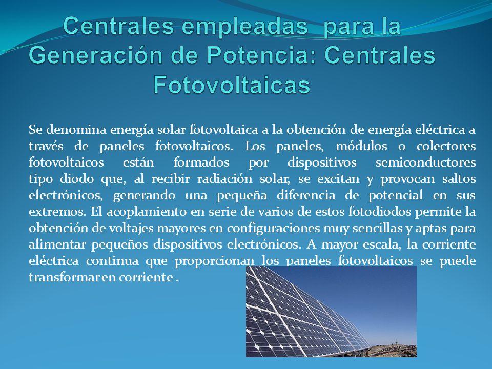 Se denomina energía solar fotovoltaica a la obtención de energía eléctrica a través de paneles fotovoltaicos.