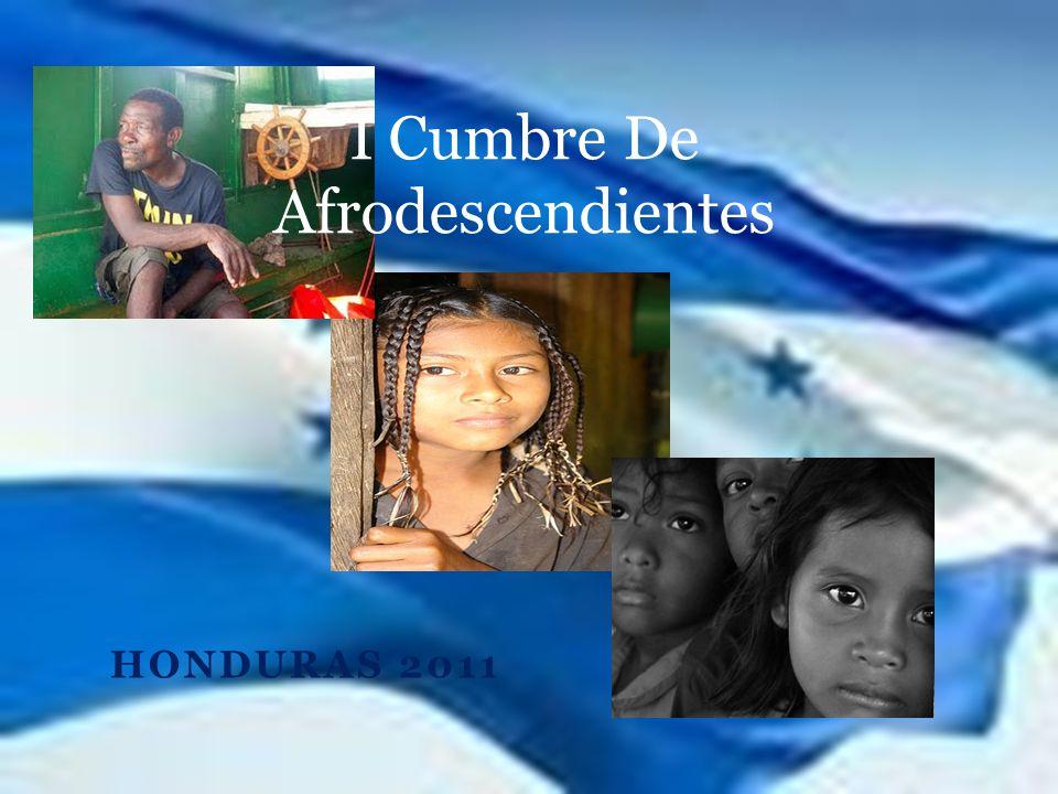 HONDURAS 2011 I Cumbre De Afrodescendientes