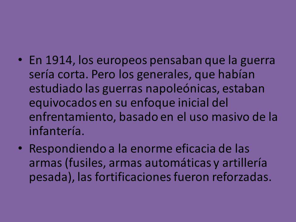 En 1914, los europeos pensaban que la guerra sería corta.