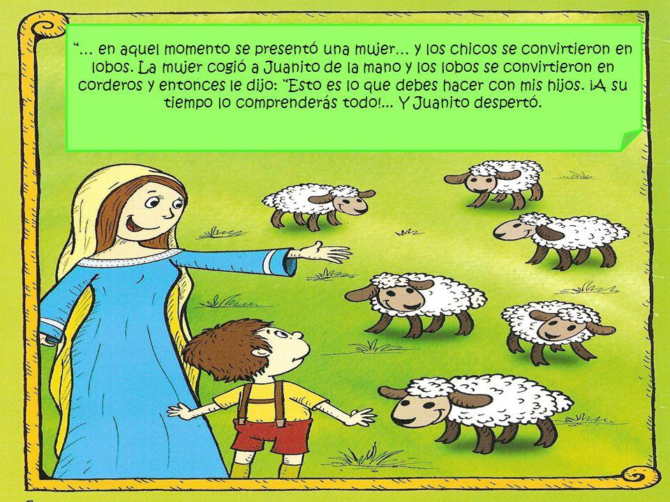 … en aquel momento se presentó una mujer… y los chicos se convirtieron en lobos. La mujer cogió a Juanito de la mano y los lobos se convirtieron en co