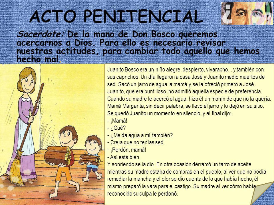 Sacerdote: De la mano de Don Bosco queremos acercarnos a Dios. Para ello es necesario revisar nuestras actitudes, para cambiar todo aquello que hemos