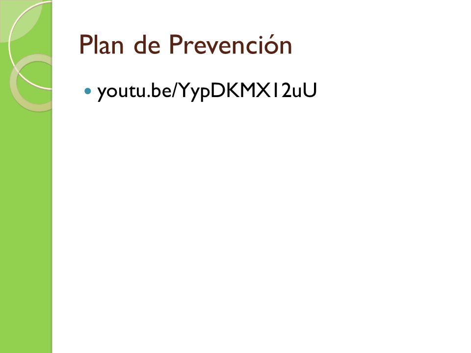 Plan de Prevención youtu.be/YypDKMX12uU