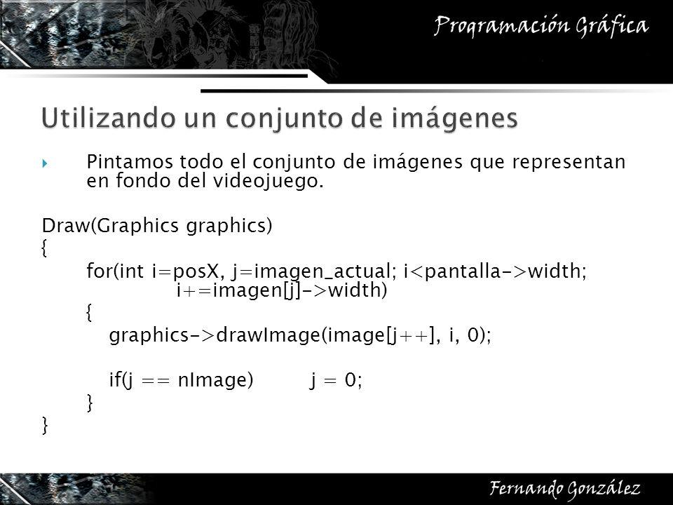 Pintamos todo el conjunto de imágenes que representan en fondo del videojuego. Draw(Graphics graphics) { for(int i=posX, j=imagen_actual; i width; i+=
