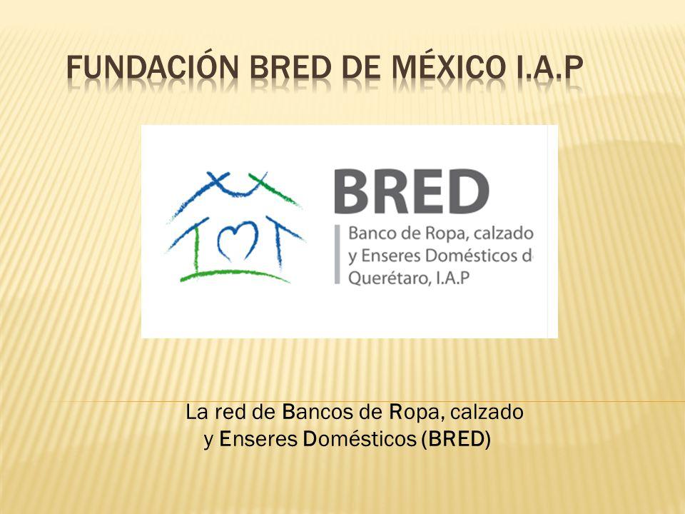 La red de Bancos de Ropa, calzado y Enseres Domésticos (BRED)