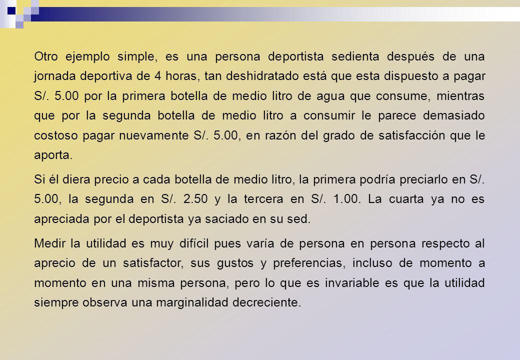 TEORIA DE LA ELECCION DEL CONSUMIDOR Se basa en el análisis de la Utilidad Ordinal (deriva su nombre de los números ordinales que expresan un orden jerárquico).