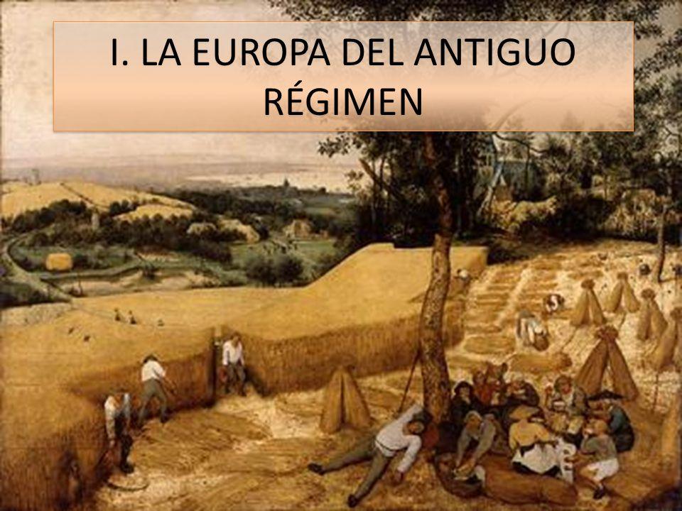 I. LA EUROPA DEL ANTIGUO RÉGIMEN