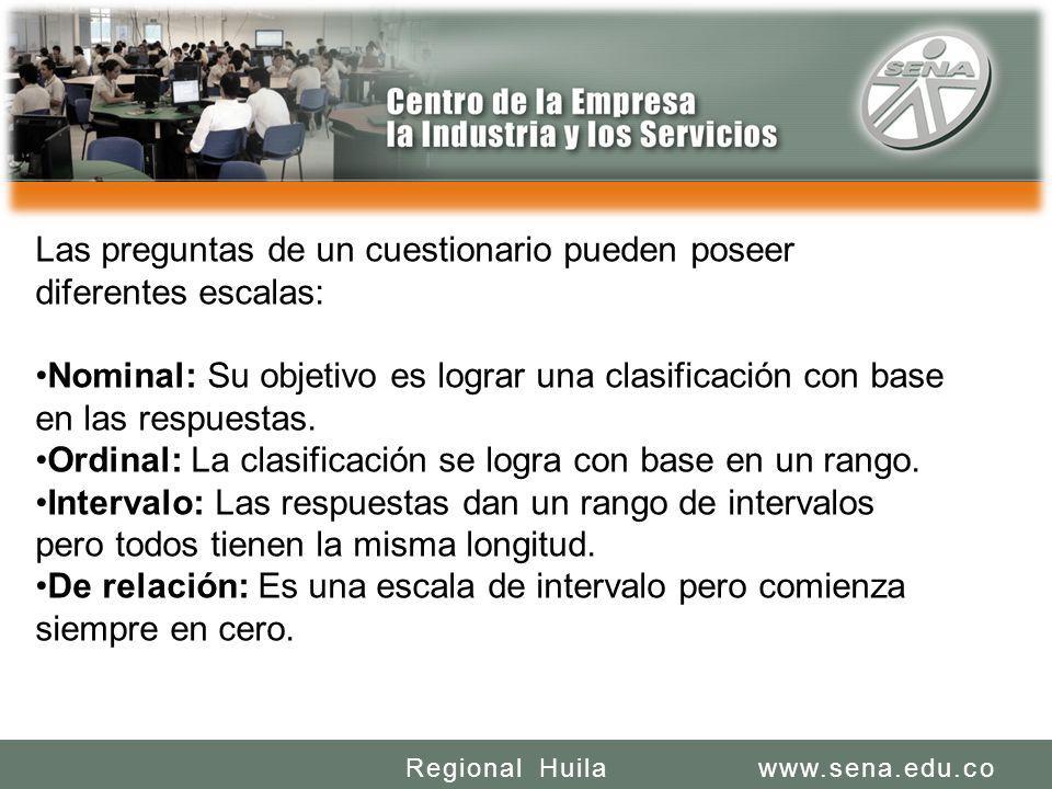 SENA REGIONAL HUILA REGIONAL HUILA CENTRO DE LA INDUSTRIA LA EMPRESA Y LOS SERVICIOS www.sena.edu.coRegional Huila Las preguntas de un cuestionario pu