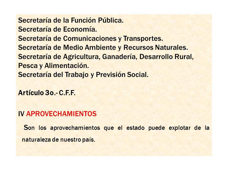 Secretaría de la Función Pública. Secretaría de Economía. Secretaría de Comunicaciones y Transportes. Secretaría de Medio Ambiente y Recursos Naturale