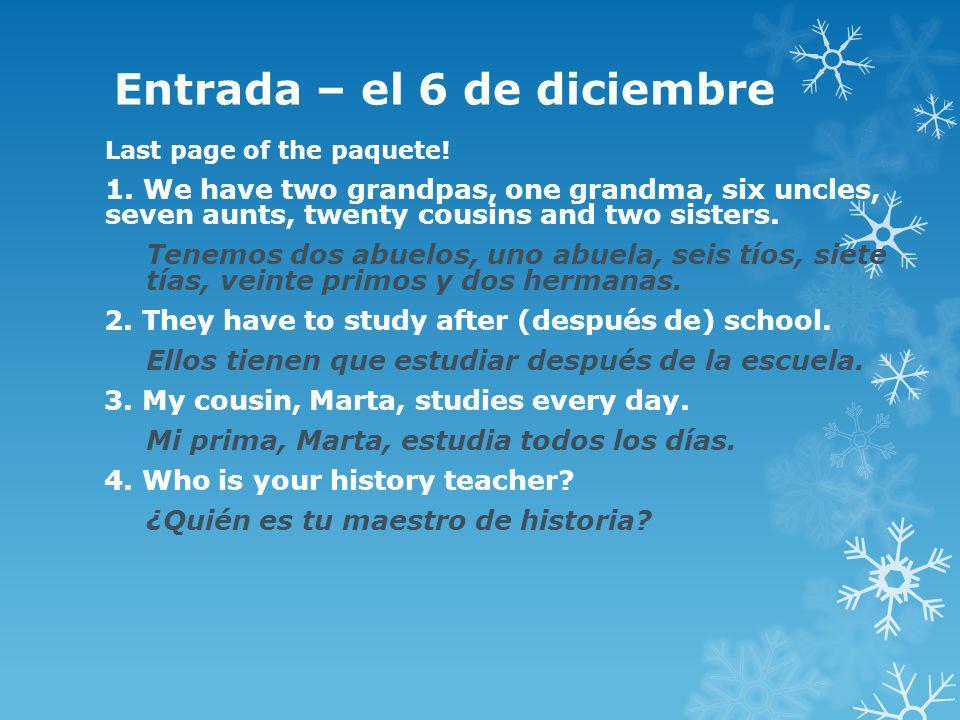 Entrada – el 6 de diciembre Last page of the paquete.