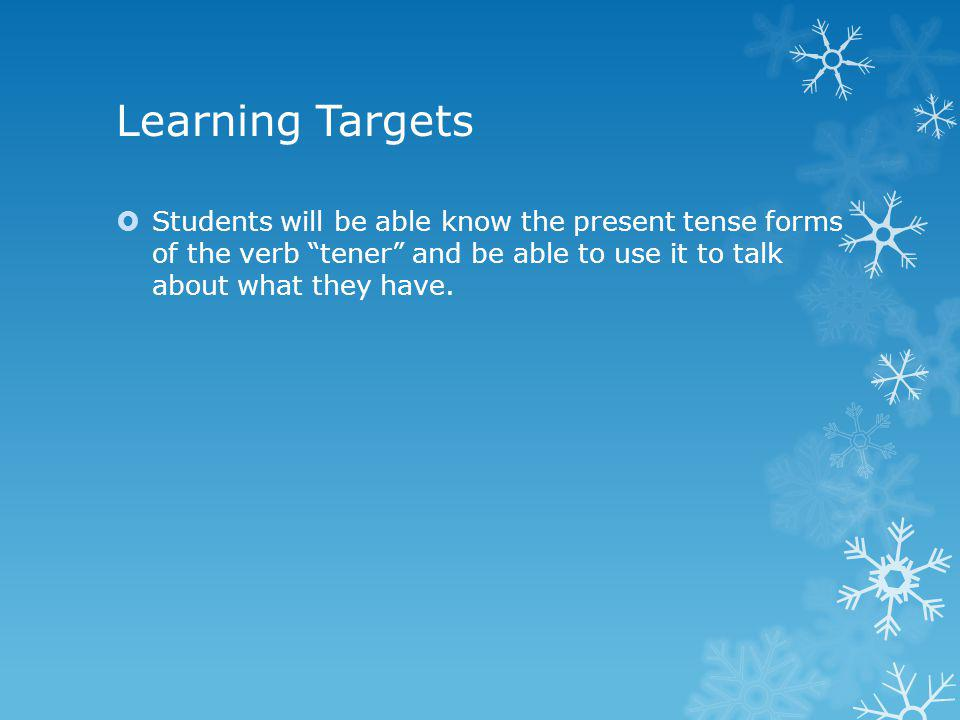 Learning Targets Know the question words and be able to use them to ask questions.