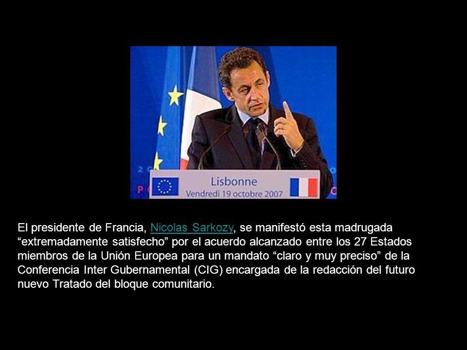 Es un Tratado para el futuro, para la construcción de una Europa moderna, eficiente y democrática, dijo.