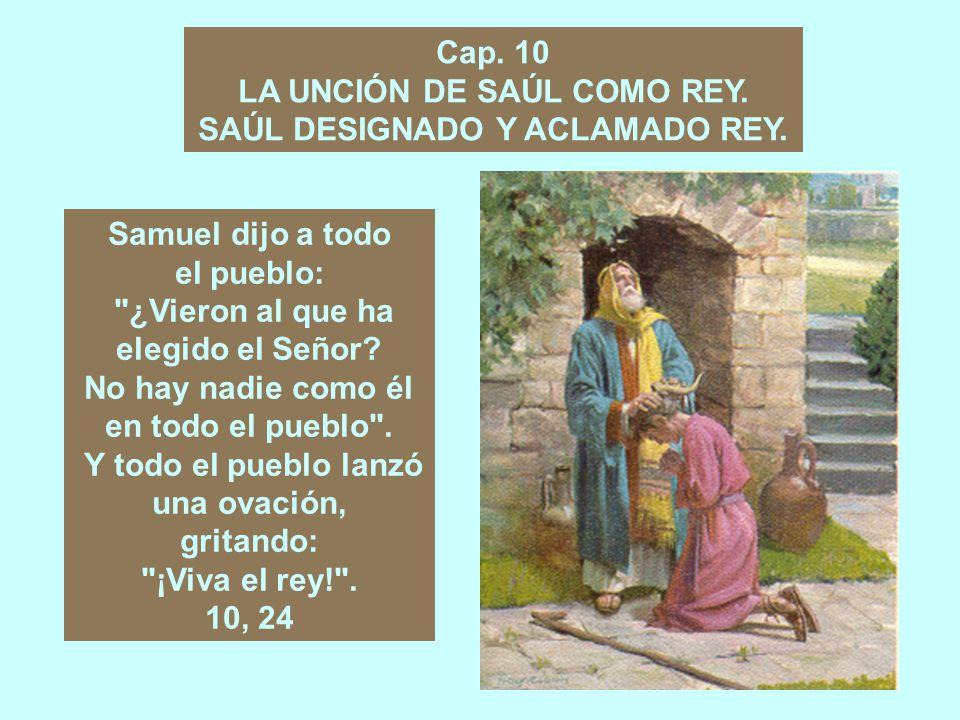 Cap.9 SAÚL Y LAS ASNAS DE SU PADRE. EL ENCUENTRO DE SAÚL CON SAMUEL.