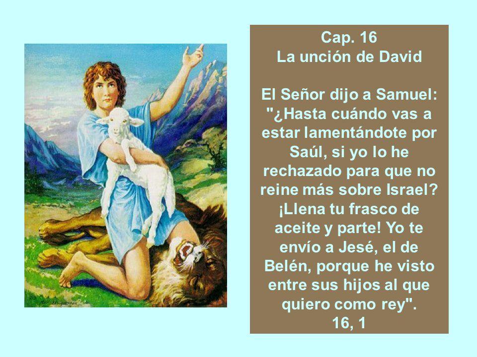 Cap.15 LA DESOBEDIENCIA DE SAÚL. SAÚL RECHAZADO DEFINITIVAMENTE POR EL SEÑOR.