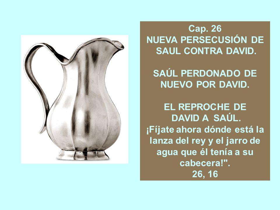 Cap.25 LA MUERTE DE SAMUEL. EL PEDIDO DE DAVID A NABAL.