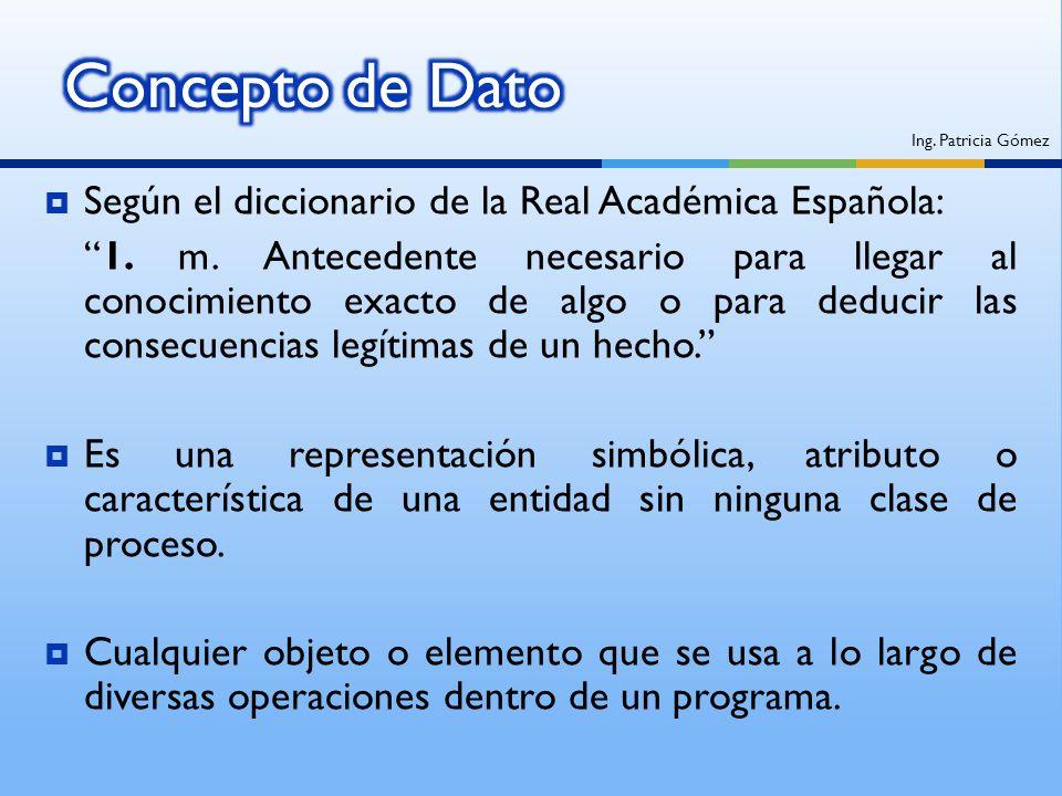 Según el diccionario de la Real Académica Española: 1. m. Antecedente necesario para llegar al conocimiento exacto de algo o para deducir las consecue
